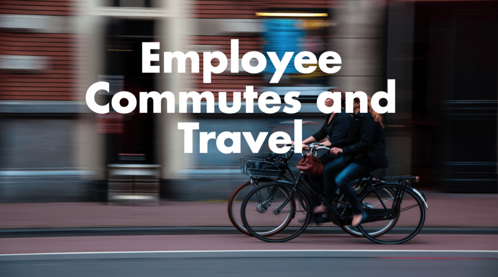 Employee Commutes and Travel Sustainability