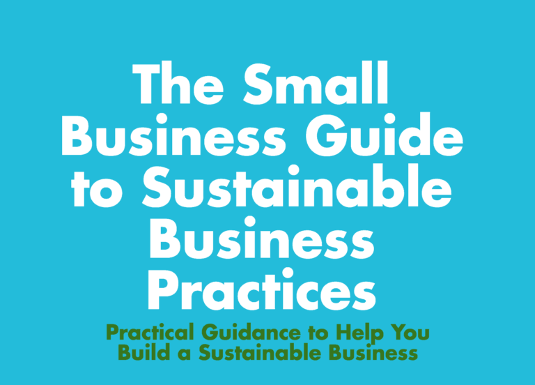 Small Business Guide to Sustainable Business Practices