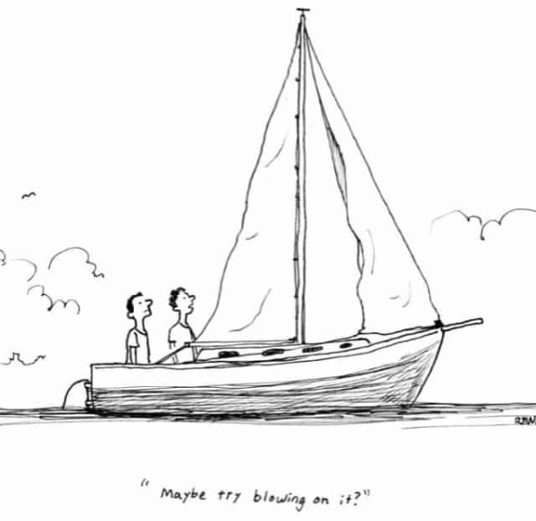 """Cartoon, two people in a boat at sea. Text with quotation says """"Maybe try blowing on it?""""."""